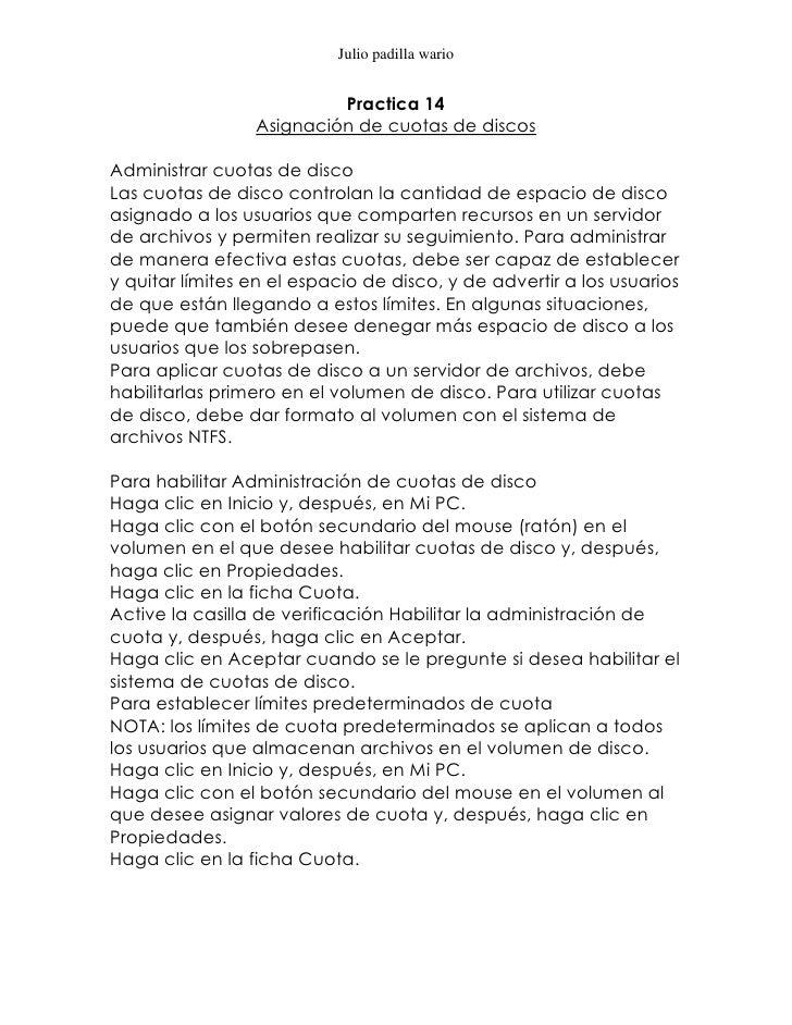 Julio padilla wario                          Practica 14                 Asignación de cuotas de discosAdministrar cuotas ...