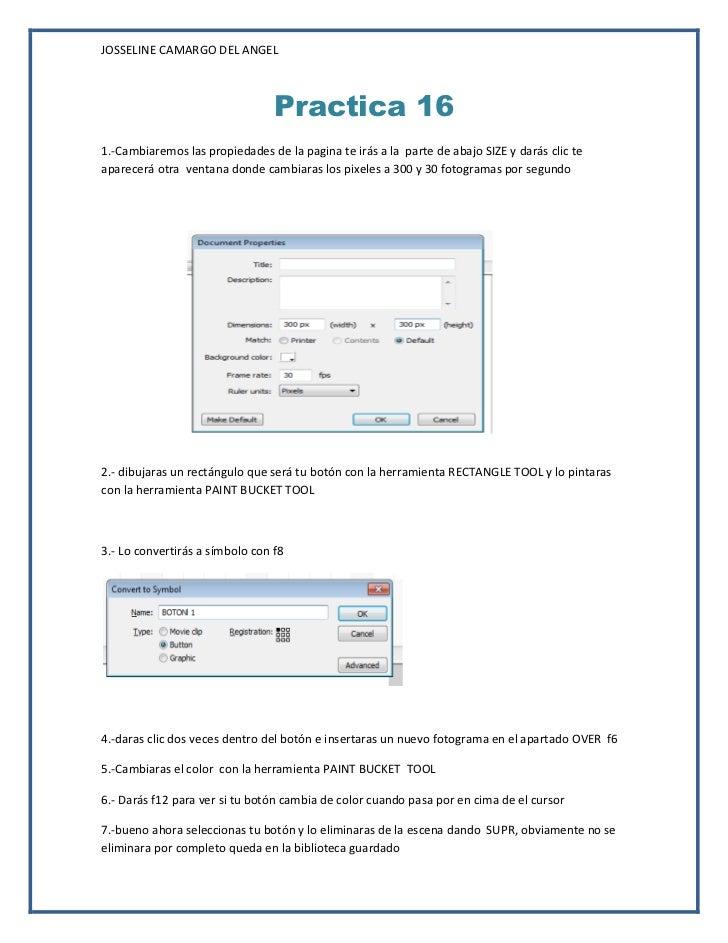 JOSSELINE CAMARGO DEL ANGEL                                 Practica 161.-Cambiaremos las propiedades de la pagina te irás...