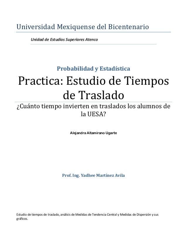 Universidad Mexiquense del Bicentenario          Unidad de Estudios Superiores Atenco                             Probabil...