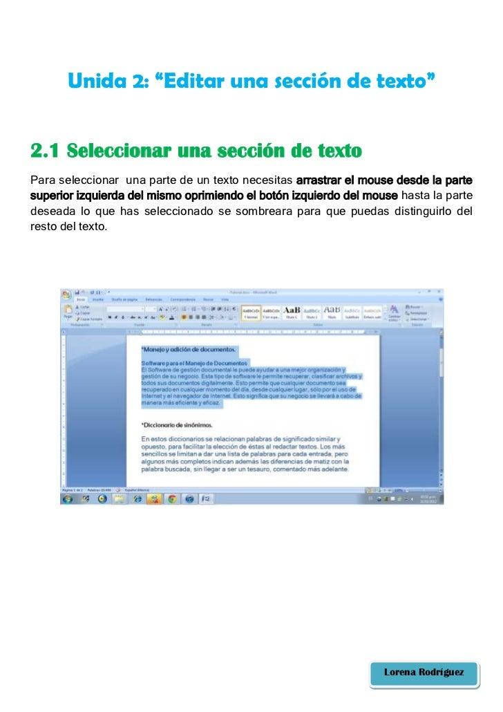 """Unida 2: """"Editar una sección de texto""""2.1 Seleccionar una sección de textoPara seleccionar una parte de un texto necesitas..."""