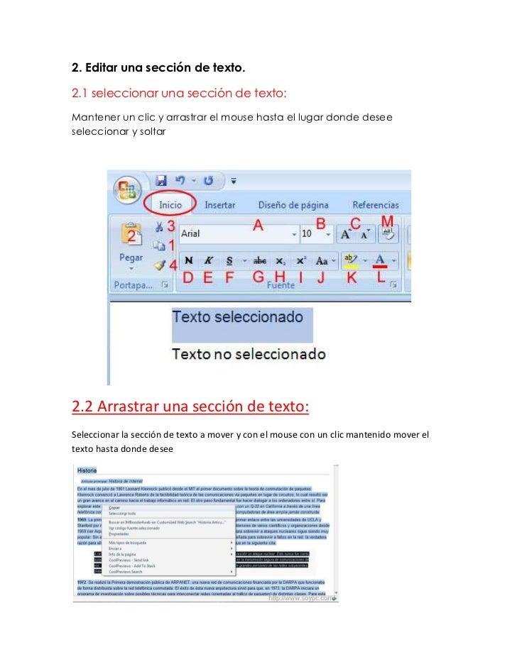 2. Editar una sección de texto.2.1 seleccionar una sección de texto:Mantener un clic y arrastrar el mouse hasta el lugar d...