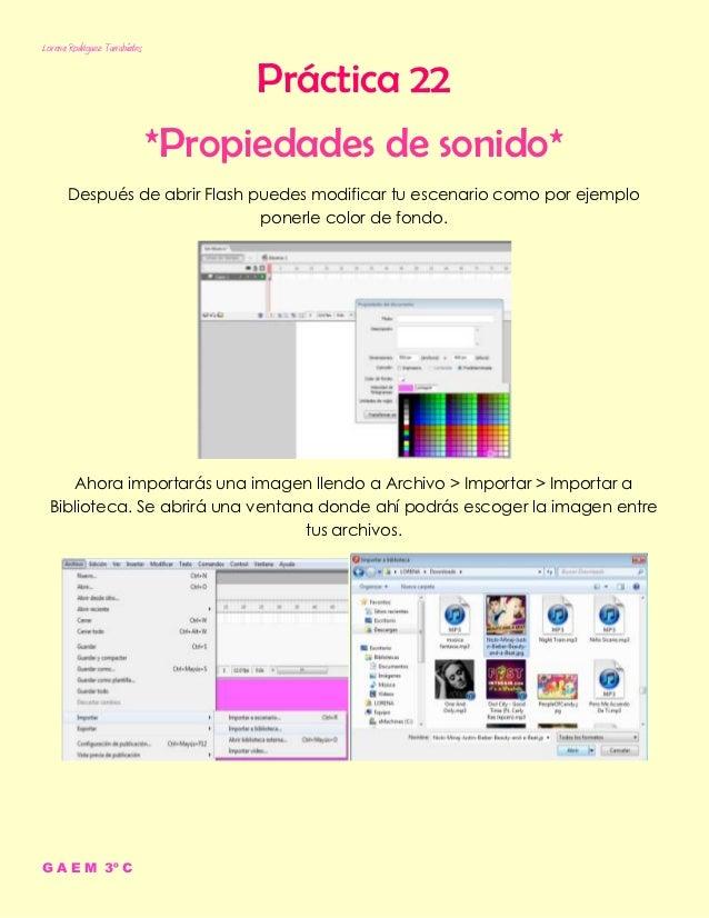 Lorena Rodríguez Turrubiates                                     Práctica 22                               *Propiedades de...
