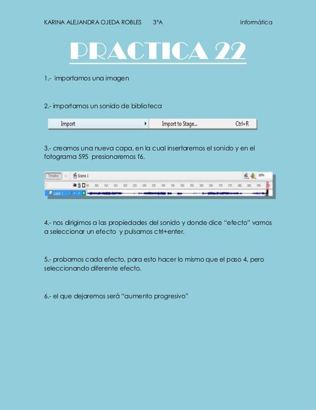 KARINA ALEJANDRA OJEDA ROBLES      3°A                          Informática        PRACTICA 221.- importamos una imagen2.-...