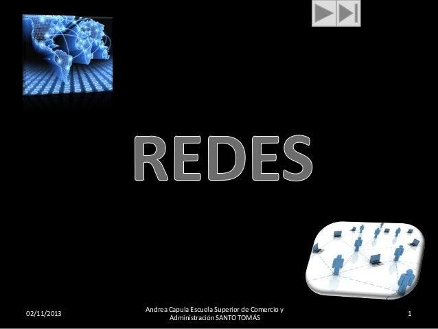 02/11/2013  Andrea Capula Escuela Superior de Comercio y Administración SANTO TOMÁS  1