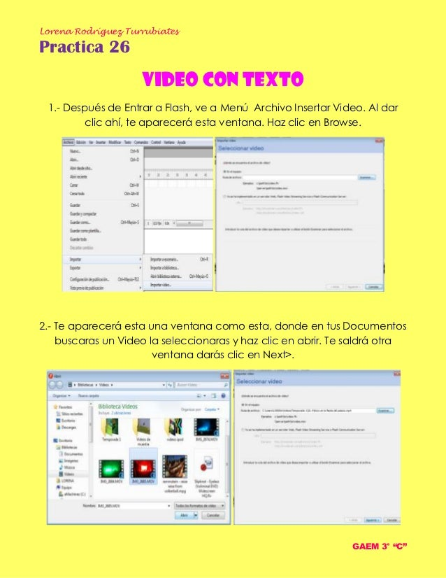 Lorena Rodríguez TurrubiatesPractica 26                    Video con texto 1.- Después de Entrar a Flash, ve a Menú Archiv...