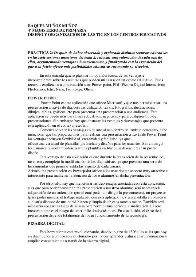 RAQUEL MUÑOZ MUÑOZ 4º MAGISTERIO DE PRIMARIA DISEÑO Y ORGANIZACIÓN DE LAS TIC EN LOS CENTROS EDUCATIVOS  PRÁCTICA 2: Despu...