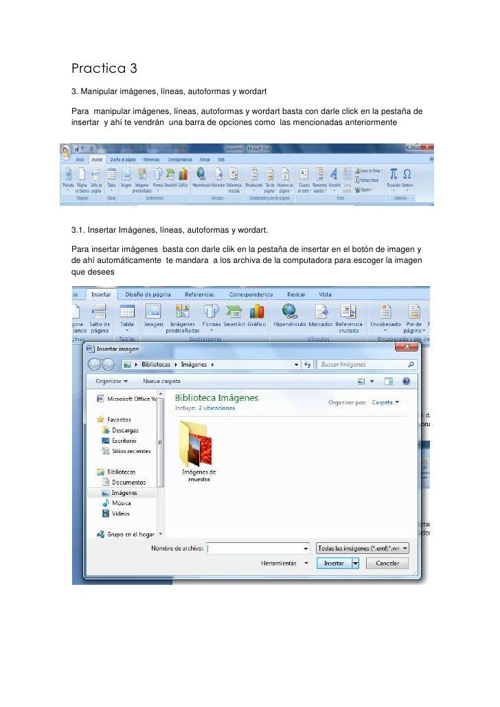 Practica 33. Manipular imágenes, líneas, autoformas y wordartPara manipular imágenes, líneas, autoformas y wordart basta c...