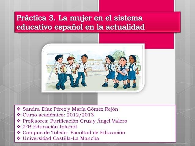    Sandra Díaz Pérez y María Gómez Rejón   Curso académico: 2012/2013   Profesores: Purificación Cruz y Ángel Valero  ...