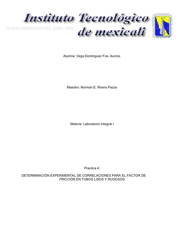 Alumna: Vega Dominguez Fca. Aurora.                           Maestro: Norman E. Rivera Pazos                             ...