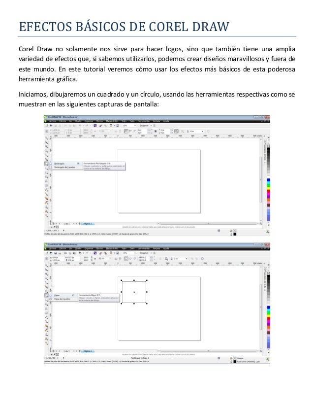 EFECTOS BÁSICOS DE COREL DRÁWCorel Draw no solamente nos sirve para hacer logos, sino que también tiene una ampliavariedad...