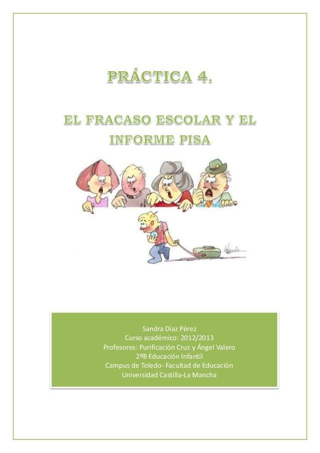 Sandra Díaz Pérez       Curso académico: 2012/2013Profesores: Purificación Cruz y Ángel Valero          2ºB Educación Infa...
