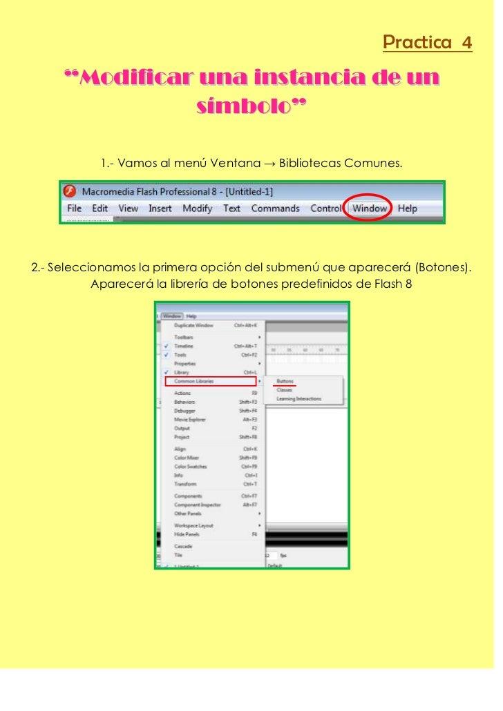 """Practica 4     """"Modificar una instancia de un               símbolo""""           1.- Vamos al menú Ventana → Bibliotecas Com..."""