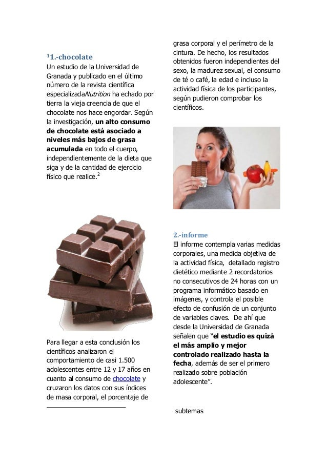 11.-chocolate  Un estudio de la Universidad de Granada y publicado en el último número de la revista científica especializ...