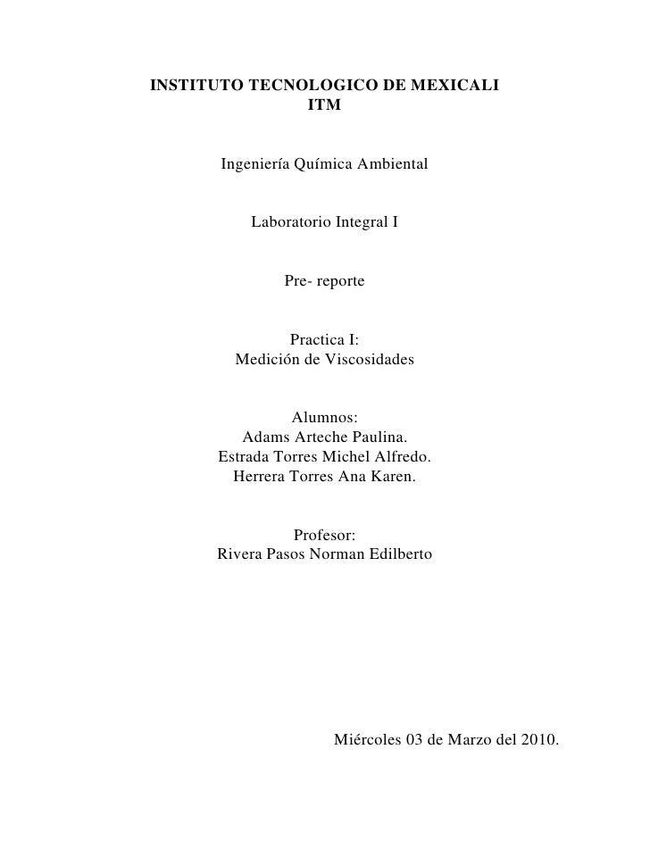 INSTITUTO TECNOLOGICO DE MEXICALI<br />ITM<br />Ingeniería Química Ambiental<br />Laboratorio Integral I<br />Pre- reporte...