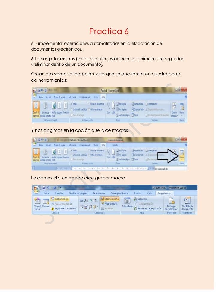 Practica 66. - implementar operaciones automatizadas en la elaboración dedocumentos electrónicos.6.1 -manipular macros (cr...