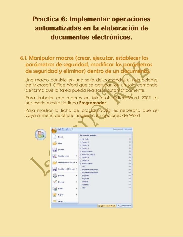 Practica 6: Implementar operaciones      automatizadas en la elaboración de           documentos electrónicos.6.1. Manipul...