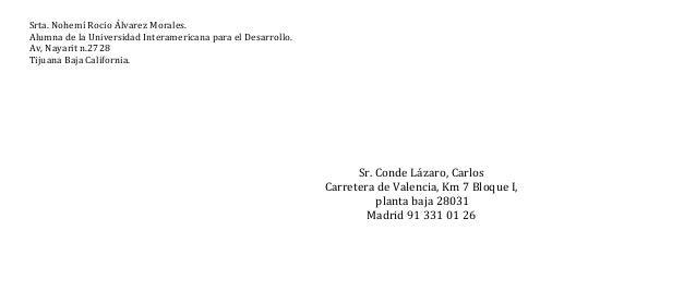 Srta. Nohemí Rocio Álvarez Morales. Alumna de la Universidad Interamericana para el Desarrollo. Av, Nayarit n.2728 Tijuana...