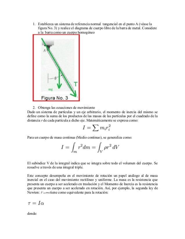1. Establezca un sistema de referencia normal tangencial en el punto A (véase la figura No. 3) y realice el diagrama de cu...