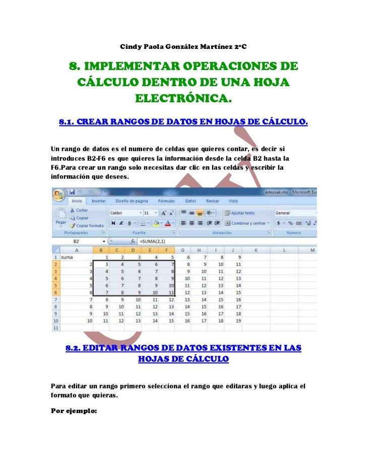 Cindy Paola González Martínez 2ºC     8. IMPLEMENTAR OPERACIONES DE        CÁLCULO DENTRO DE UNA HOJA               ELECTR...
