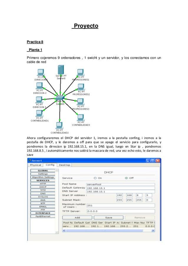 Proyecto Practica 8 _Planta 1 Primero cojeremos 9 ordenadores , 1 swicht y un servidor, y los conectamos con un cable de r...