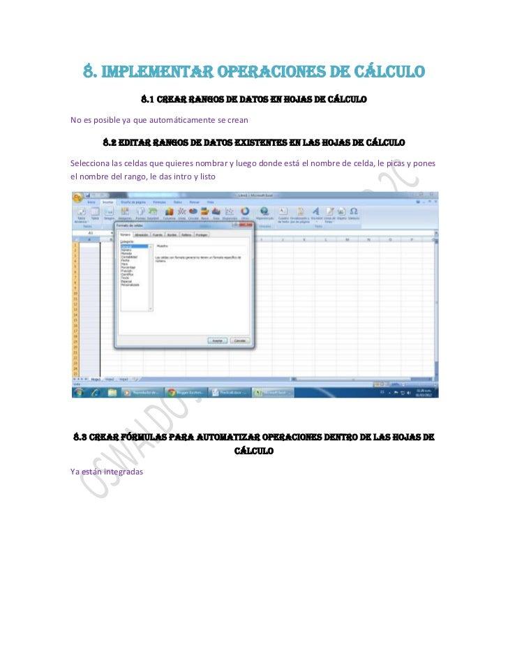 8. Implementar operaciones de cálculo                  8.1 Crear rangos de datos en hojas de cálculoNo es posible ya que a...