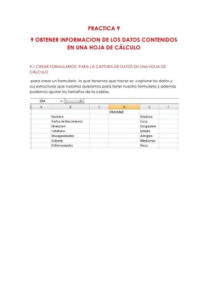 PRACTICA 99 OBTENER INFORMACION DE LOS DATOS CONTENIDOS             EN UNA HOJA DE CÁLCULO9.1 CREAR FORMULARIOS PARA LA CA...