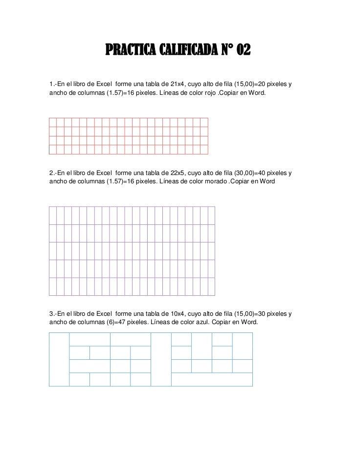 PRACTICA CALIFICADA N° 021.-En el libro de Excel forme una tabla de 21x4, cuyo alto de fila (15,00)=20 pixeles yancho de c...