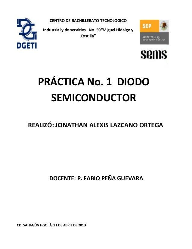 """CENTRO DE BACHILLERATO TECNOLOGICOIndustrial y de servicios No. 59""""Miguel Hidalgo yCostilla""""CD. SAHAGÚN HGO. Á, 11 DE ABRI..."""