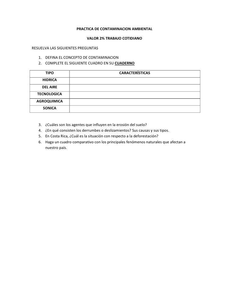 PRACTICA DE CONTAMINACION AMBIENTAL<br />VALOR 2% TRABAJO COTIDIANO<br />RESUELVA LAS SIGUIENTES PREGUNTAS<br />DEFINA EL ...