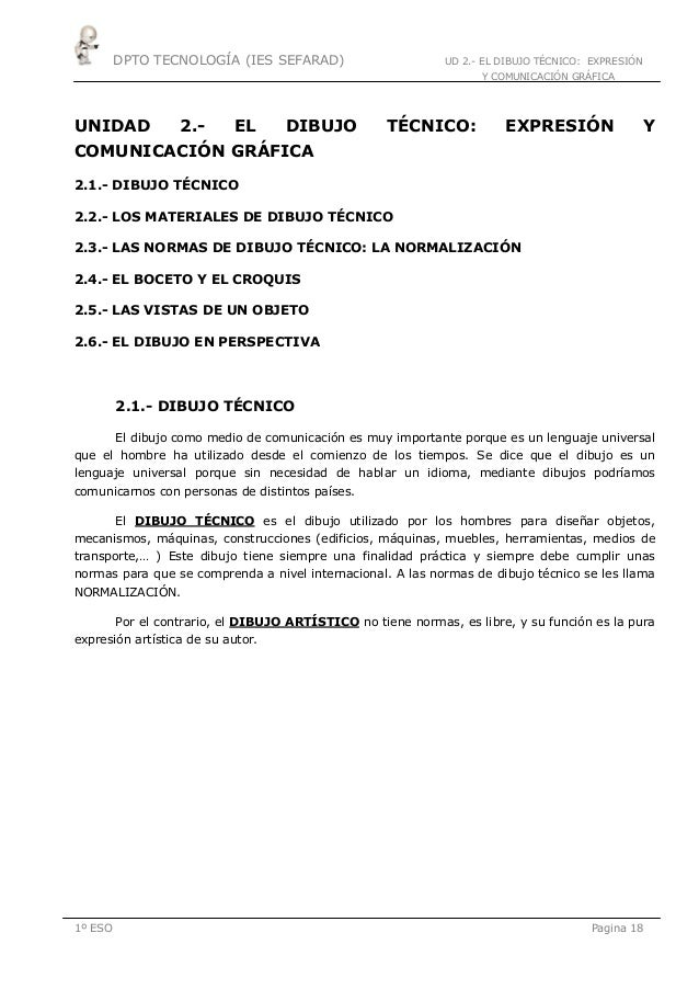 DPTO TECNOLOGÍA (IES SEFARAD) UD 2.- EL DIBUJO TÉCNICO: EXPRESIÓNY COMUNICACIÓN GRÁFICA1º ESO Pagina 18UNIDAD 2.- EL DIBUJ...