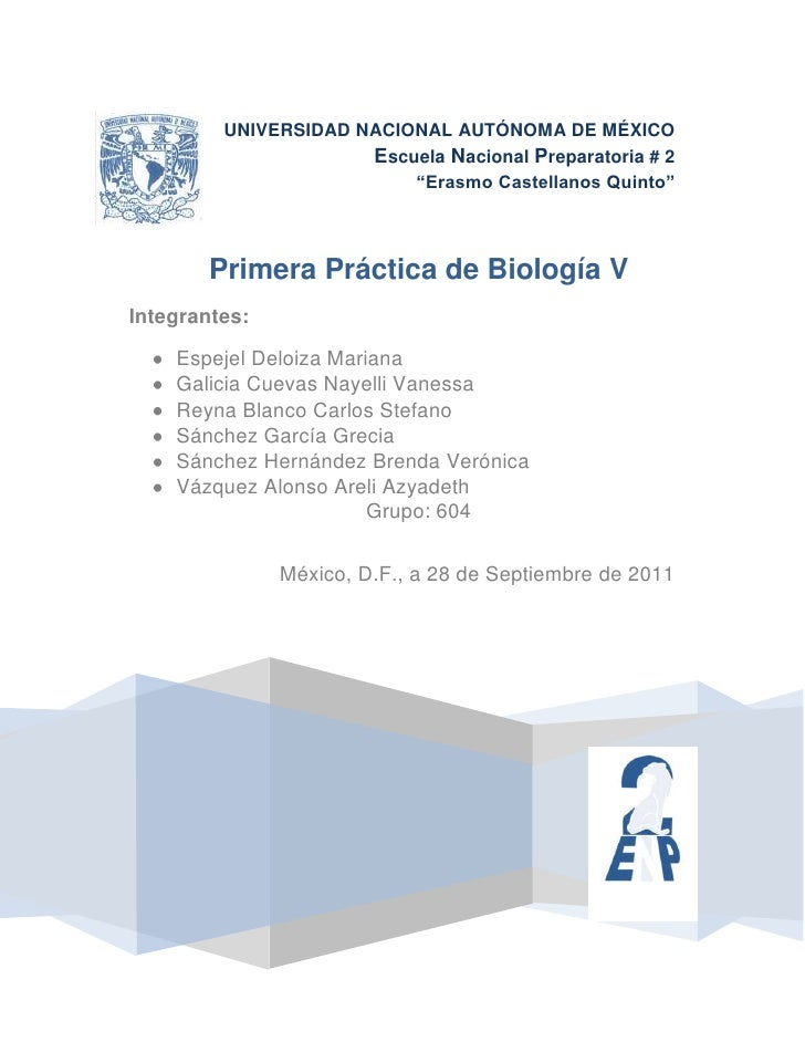 "UNIVERSIDAD NACIONAL AUTÓNOMA DE MÉXICO                      Escuela Nacional Preparatoria # 2                          ""E..."