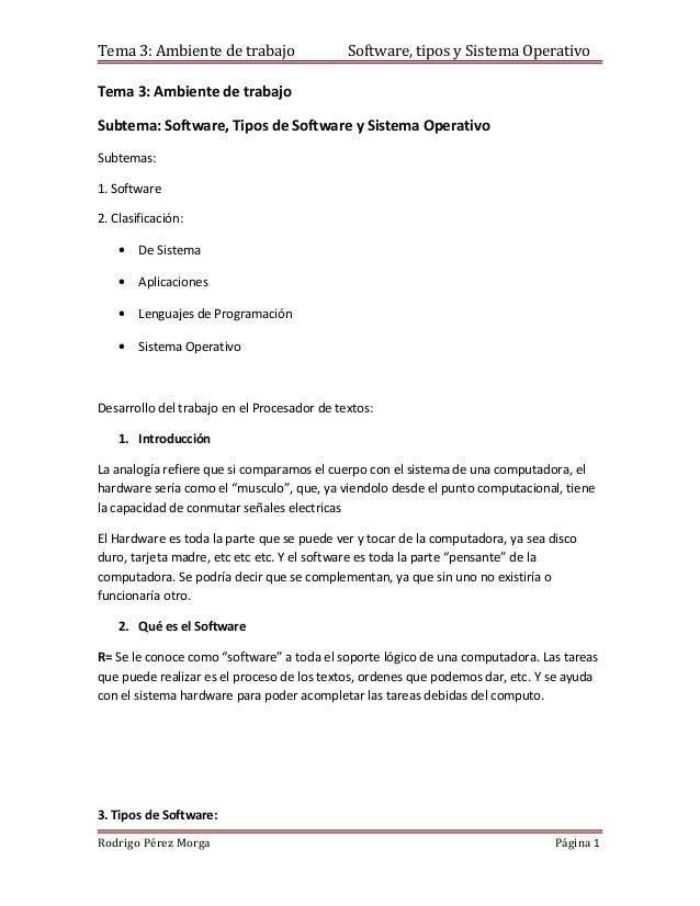 Tema 3: Ambiente de trabajo                  Software, tipos y Sistema OperativoTema 3: Ambiente de trabajoSubtema: Softwa...