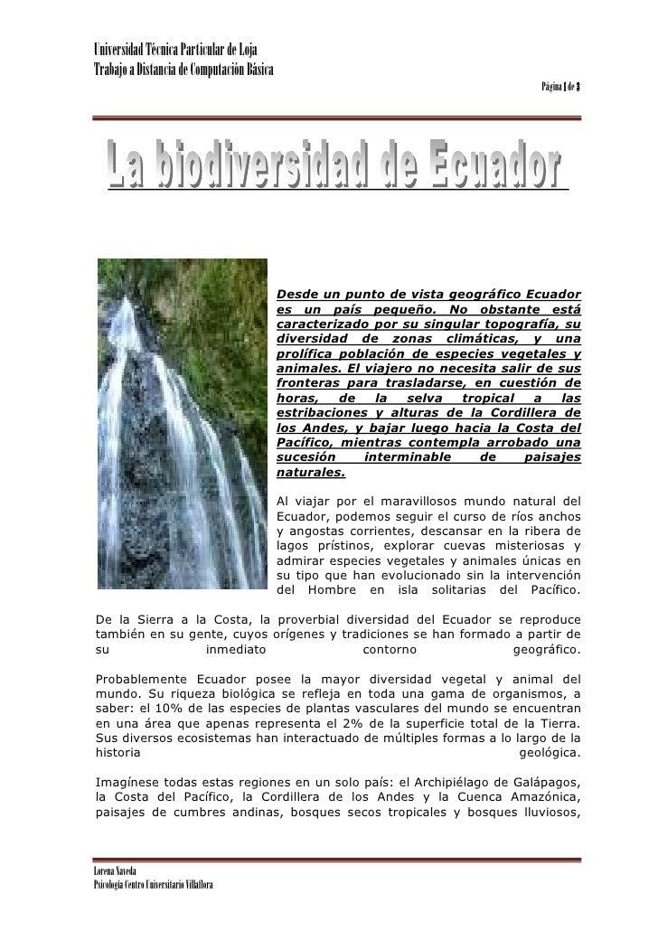 23436704968Desde un punto de vista geográfico Ecuador es un país pequeño. No obstante está caracterizado por su singular t...