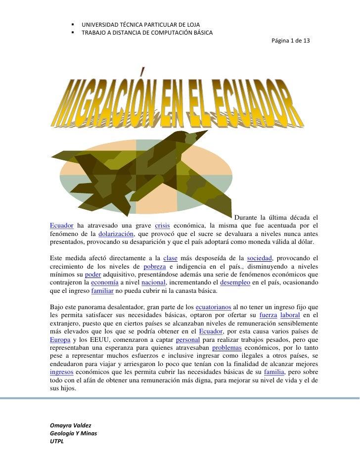 Durante la última década el Ecuador ha atravesado una grave crisis económica, la misma que fue acentuada por el fenómeno d...