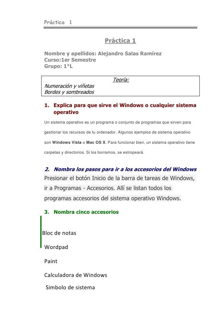 Práctica  1<br />Práctica 1<br />Nombre y apellidos: Alejandro Salas Ramírez<br />Curso:1er Semestre<br />Grupo: 1°L<br />...