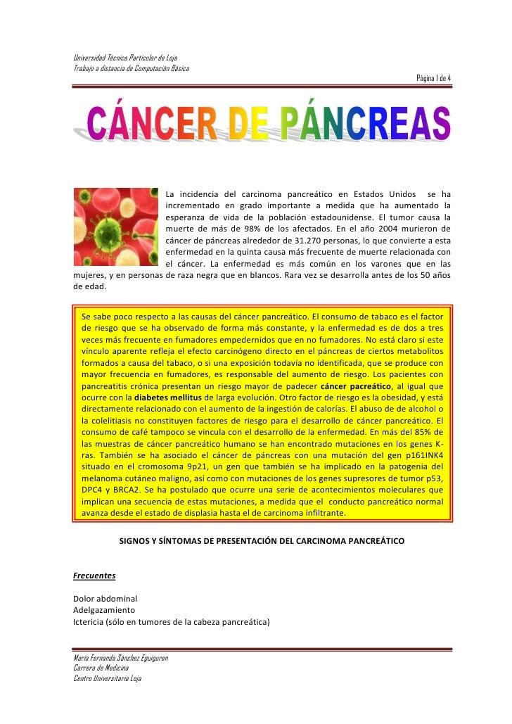 152402781300La incidencia del carcinoma pancreático en Estados Unidos  se ha incrementado en grado importante a medida que...