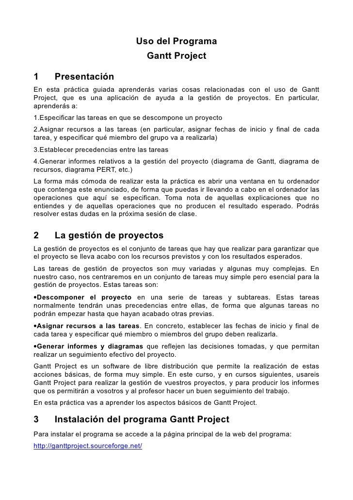 Uso del Programa                                        Gantt Project  1     Presentación En esta práctica guiada aprender...