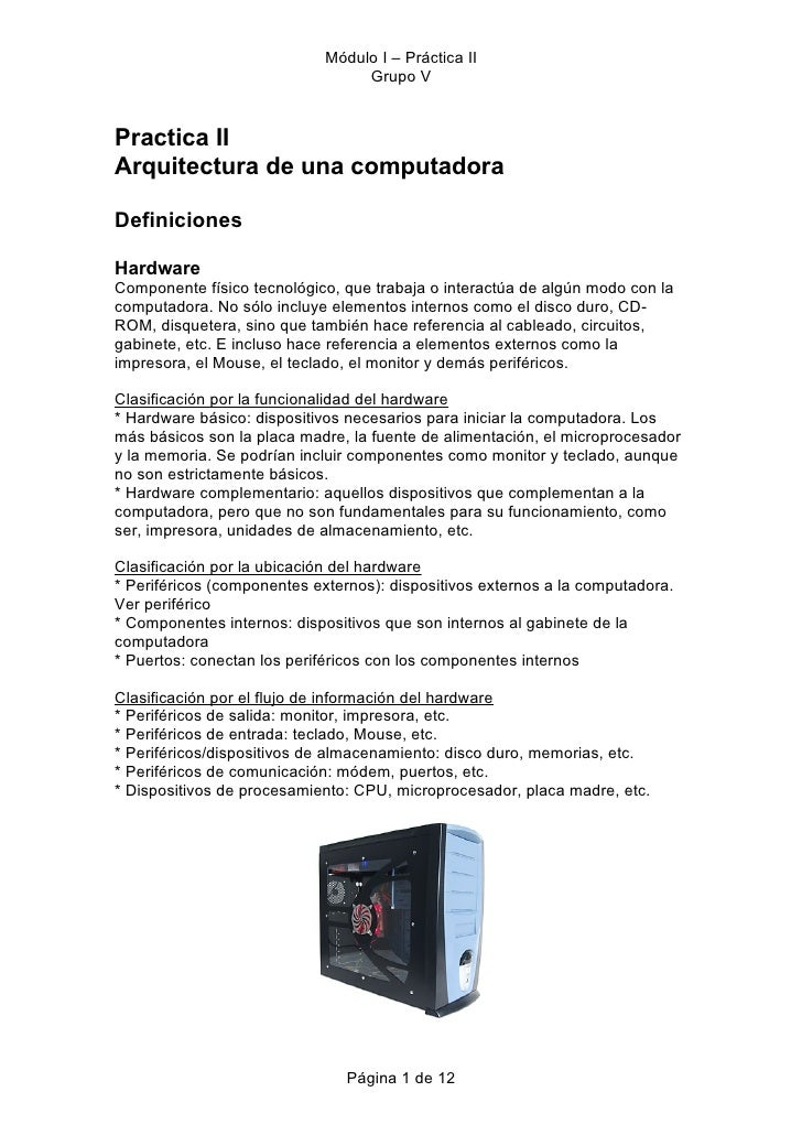 Módulo I – Práctica II                                  Grupo V    Practica II Arquitectura de una computadora  Definicion...