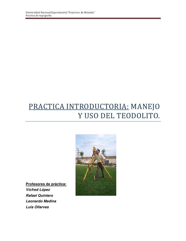 """Universidad Nacional Experimental """"Francisco de Miranda""""Practica de topografía  PRACTICA INTRODUCTORIA: MANEJO            ..."""