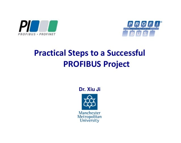 Practical steps to a successful PROFIBUS project - Xiu Ji of the UK's PICC