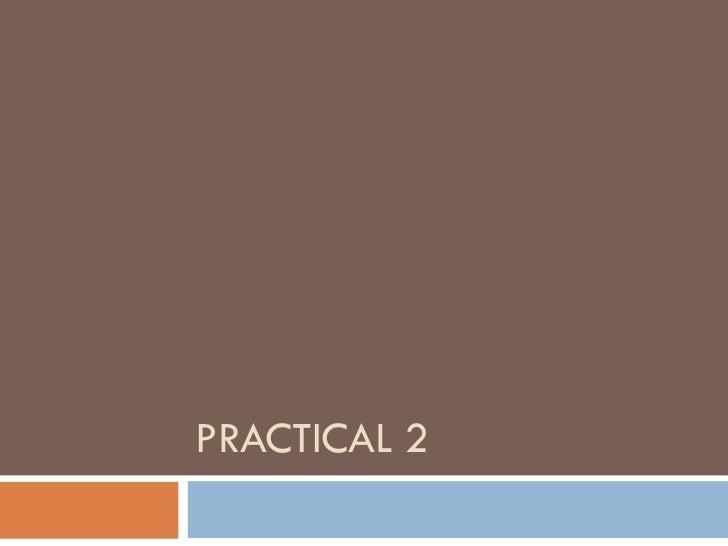 PRACTICAL 2