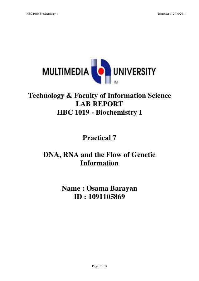 HBC1019 Biochemistry 1 Trimester 1, 2010/2011 Page 1 of 8 Faculty of Information ScienceTechnology LAB REPORT HBC 1019 - B...