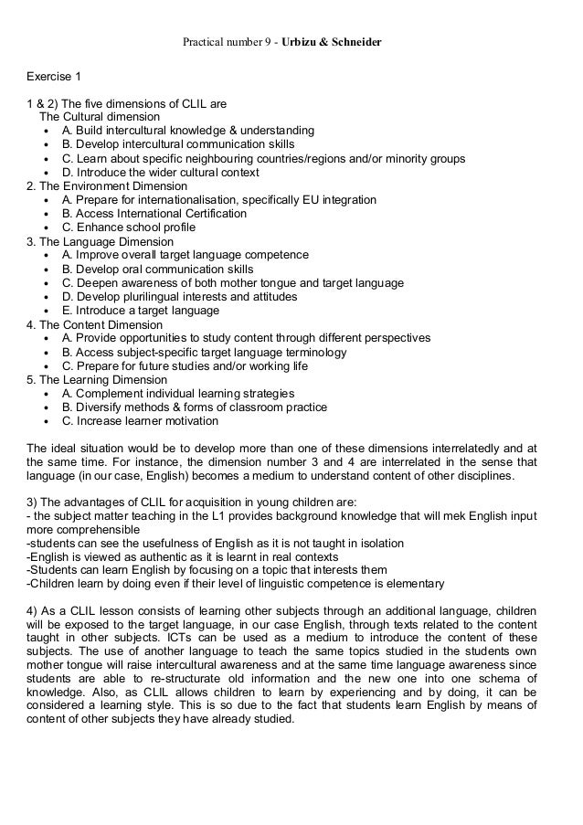 Practical number 9 - Urbizu & Schneider Exercise 1 1 & 2) The five dimensions of CLIL are 1. The Cultural dimension • A. B...