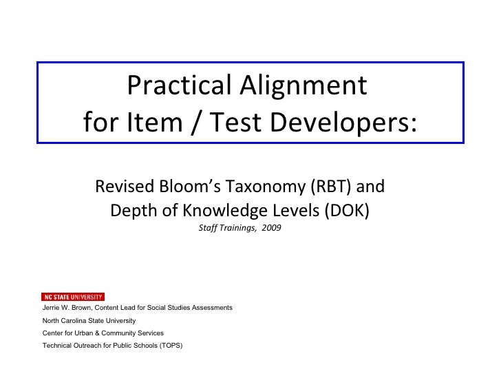 Practical Alignment  for Item / Test Developers: Revised Bloom's Taxonomy (RBT) and  Depth of Knowledge Levels (DOK) Staff...