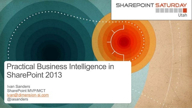 Practical businerss intelligence in share point 2013