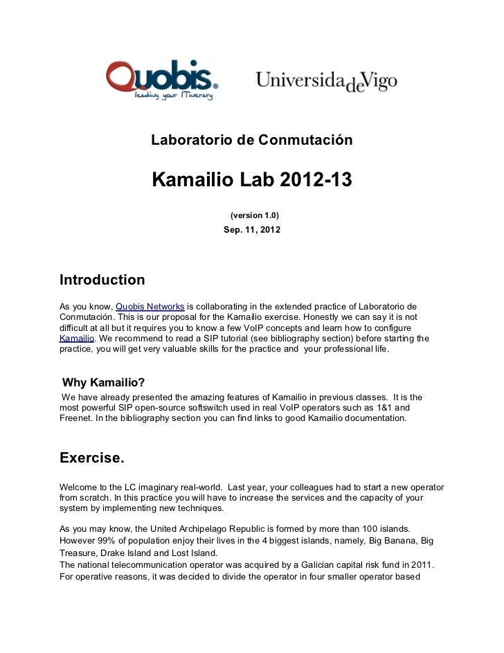 Laboratorio de Conmutación                      Kamailio Lab 2012-13                                          (version 1.0...