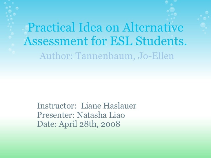 What is alternate assessment for ESL students?