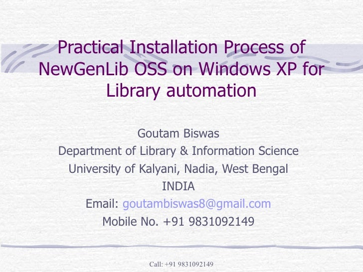 Practical Installation Process Of New Gen Lib Oss On Windows Xp For Library Automation