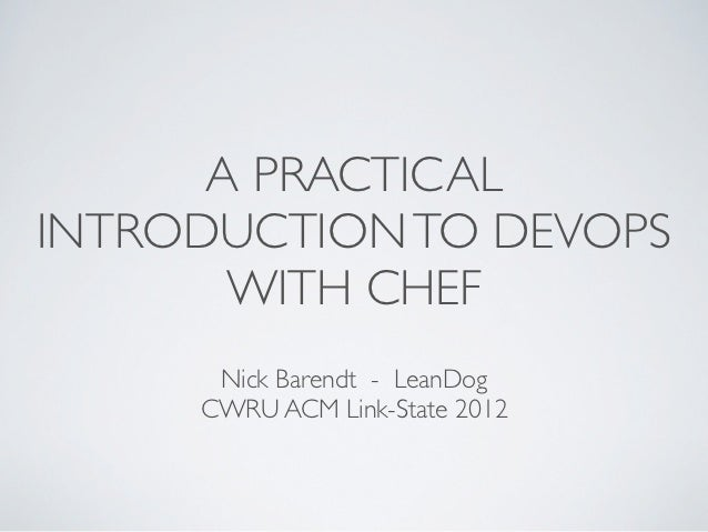 Practical introduction to dev ops with chef