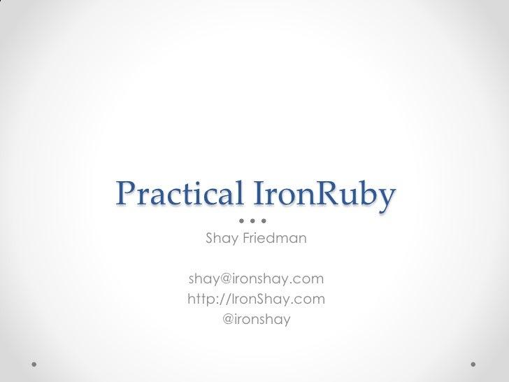 Practical IronRuby
